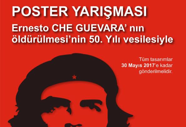 CHE GUEVARA' nın öldürülmesinin 50. Yılı vesilesiyle Poster Etkinliği