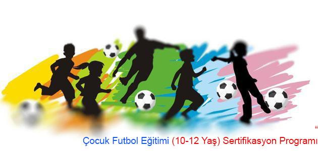 Çocuk Futbol Eğitimi (10-12 Yaş) Programı