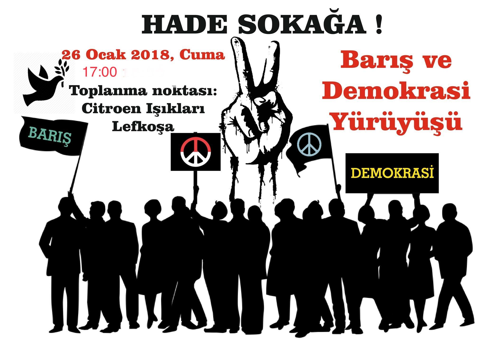 Hade Sokağa! Barış ve Demokrasi Yürüyüşüne!