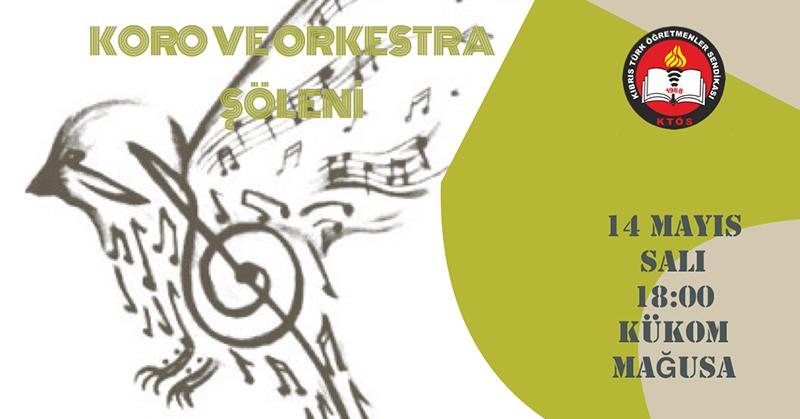 Koro ve Orkestra Şöleni 14 Mayıs'ta gerçekleşiyor.
