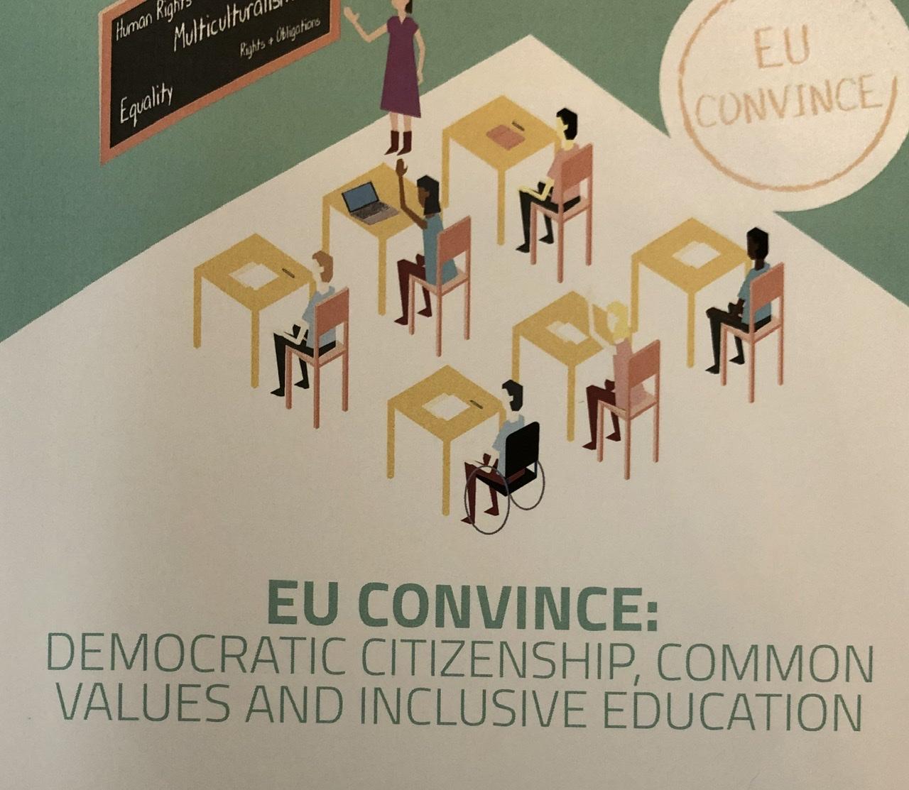 """EU CONVİNCE Projesi: """"Demokratik Vatandaşlık, Toplumsal Değerler ve Kapsayıcı Eğitim"""""""