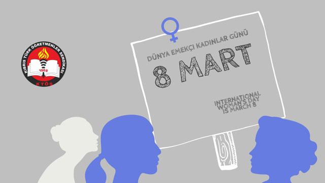 Yaşasın 8 Mart! Yaşasın Emekçi Kadının Mücadelesi!