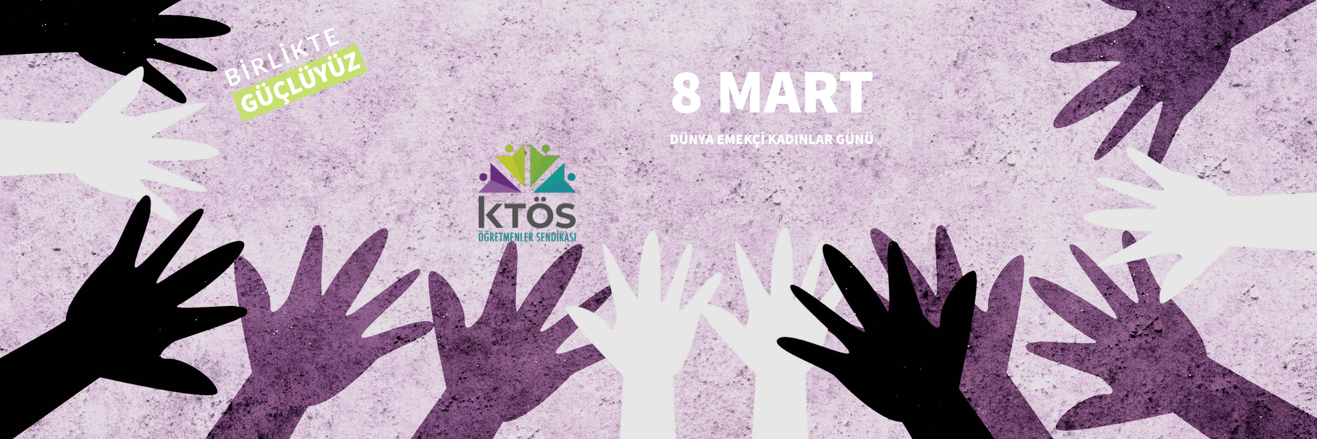 Yaşasın 8 Mart!