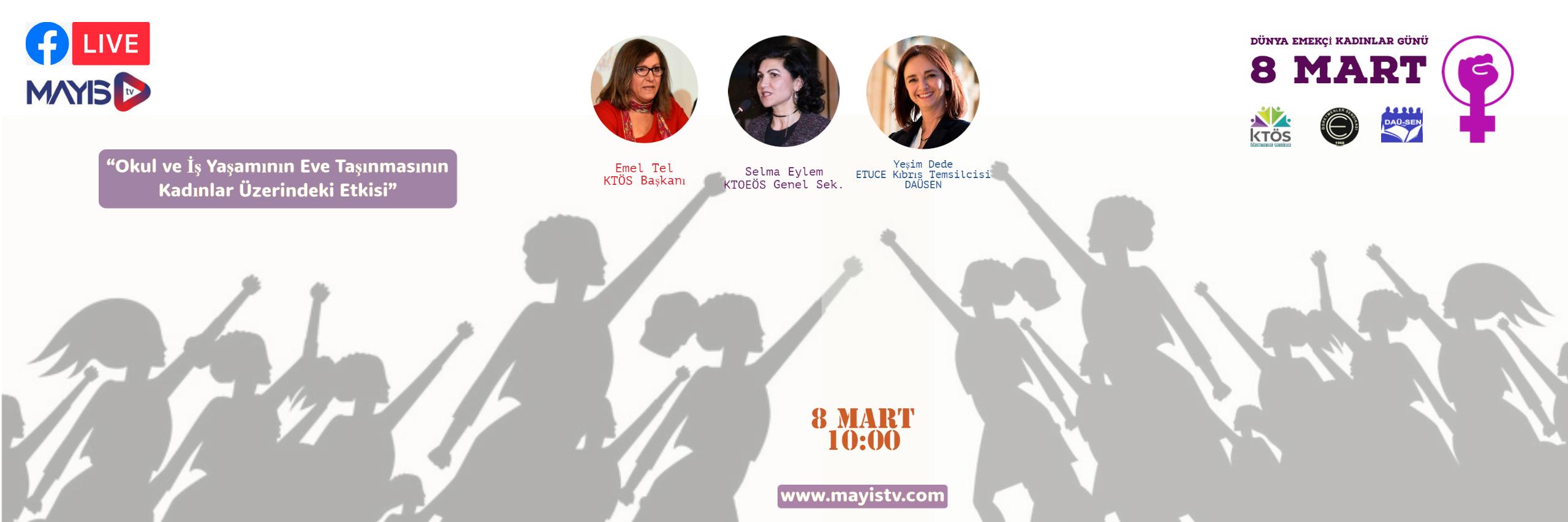 Dünya Emekçi Kadınlar Günü'nde Öğretmen Sendikaları Mayıs TV'de